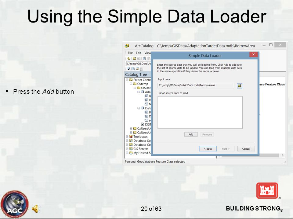 BUILDING STRONG ® Using the Simple Data Loader  Press the Add button 20 of 63