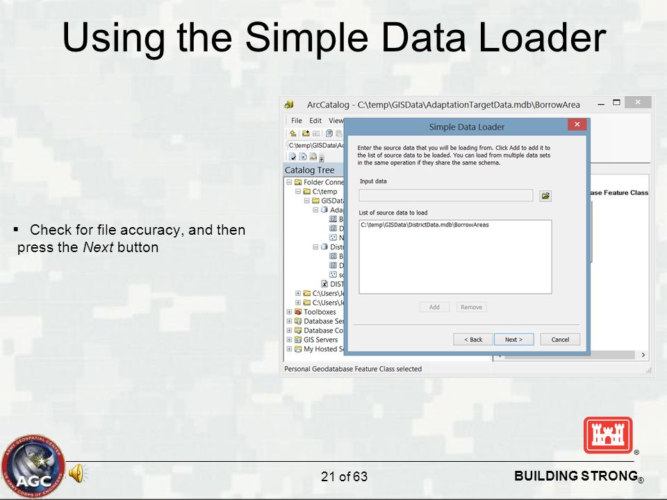 BUILDING STRONG ® Using the Simple Data Loader  Check for file accuracy, and then press the Next button 21 of 63