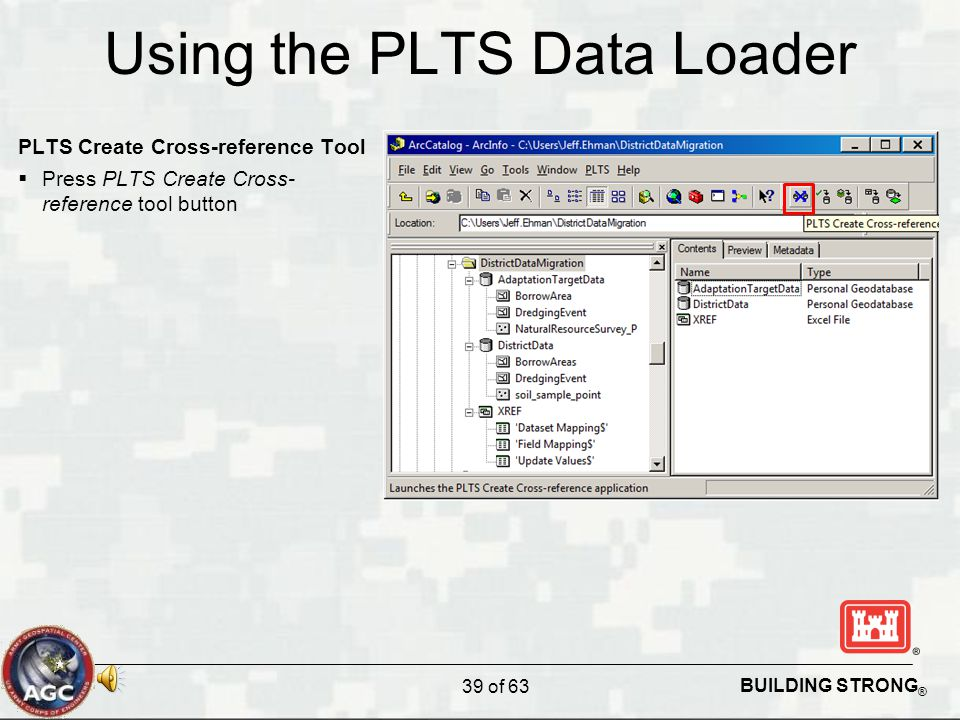 BUILDING STRONG ® Using the PLTS Data Loader PLTS Create Cross-reference Tool  Press PLTS Create Cross- reference tool button 39 of 63