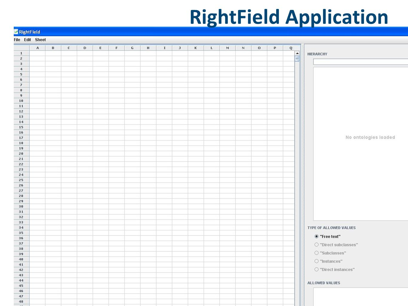 RightField Application