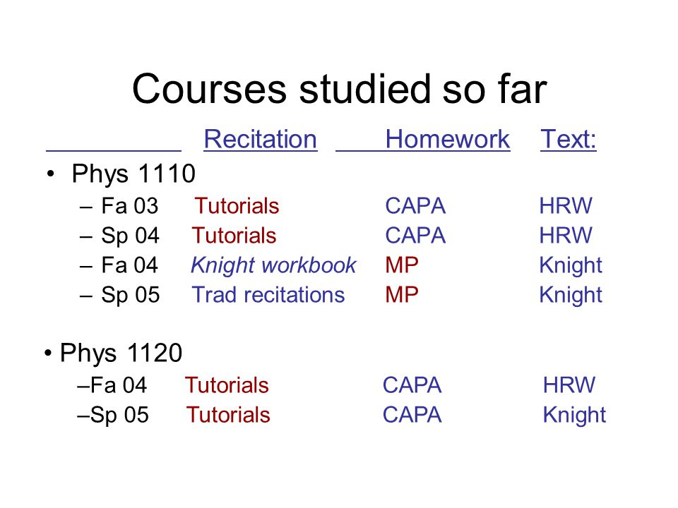 Beyond the FMCE: Exam comparisons #2 (Knight workbooks/small groups): 34 common exam q's #3 (Trad recitations): 30 common q's (17 are tutor.