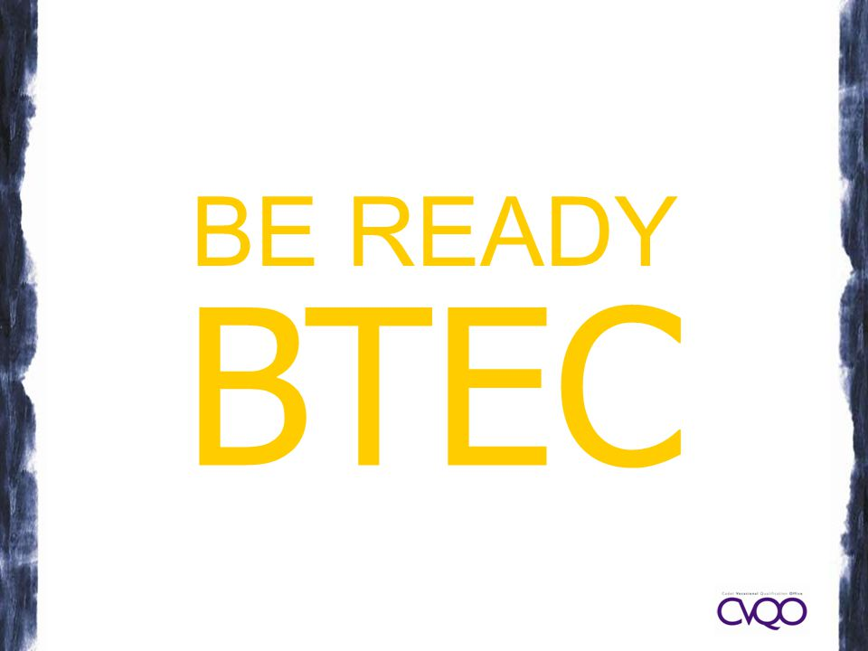 BE READY BTEC