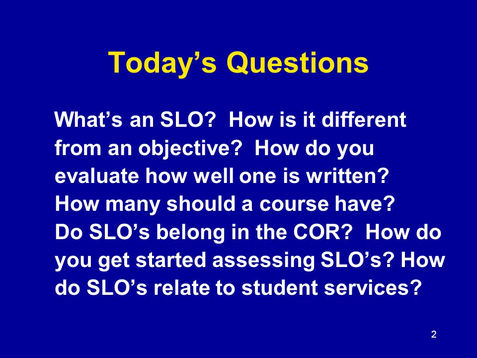 83 Sticky Issues: SLO's in COR.