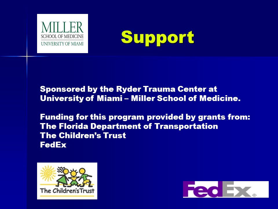 Sponsored by the Ryder Trauma Center at University of Miami – Miller School of Medicine.