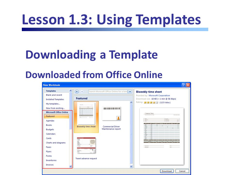 Lesson 1.3: Using Templates Downloading a Template Downloaded from Office Online