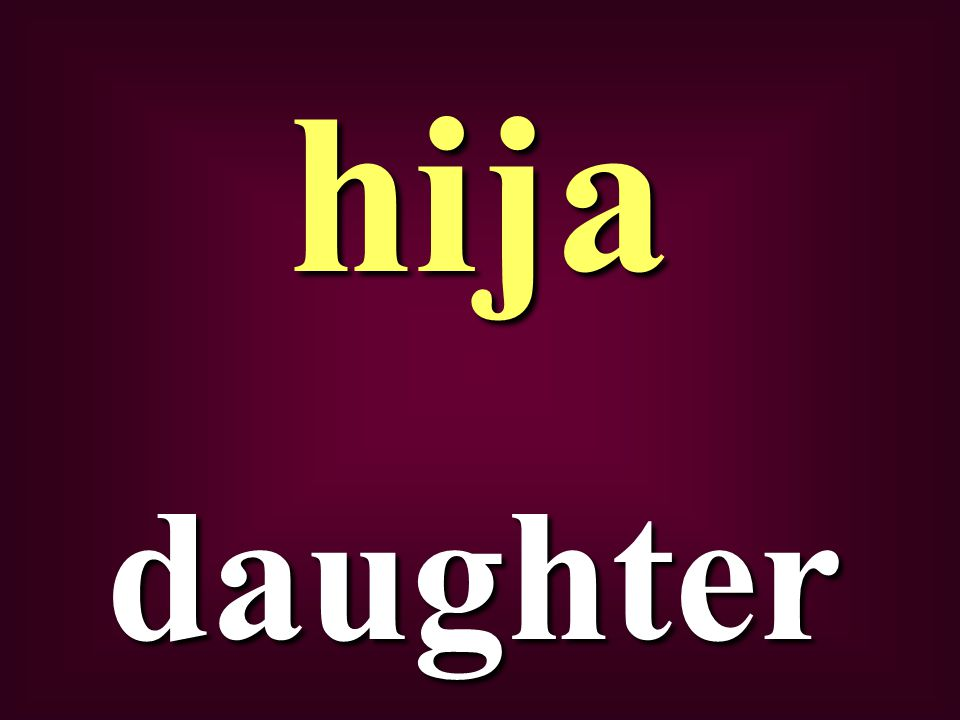 daughter hija