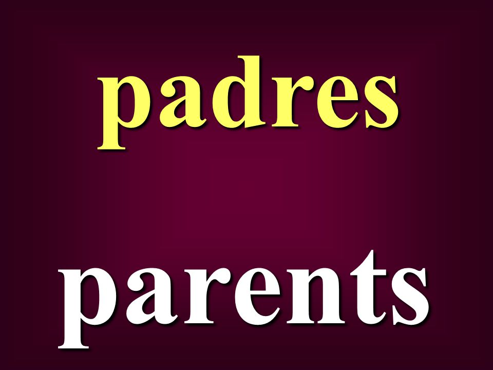 parents padres
