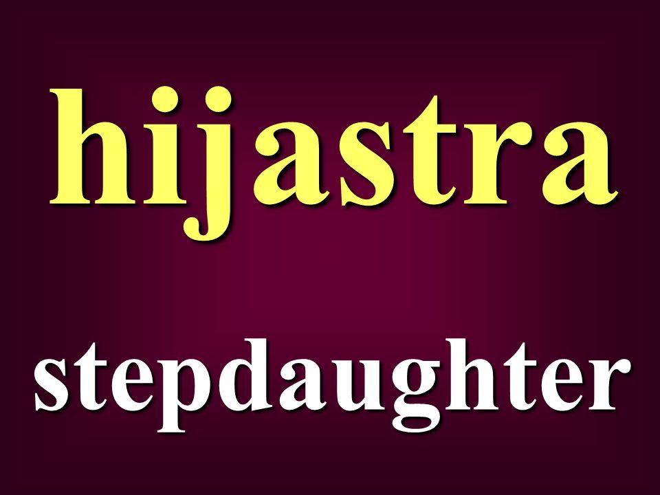 stepdaughter hijastra