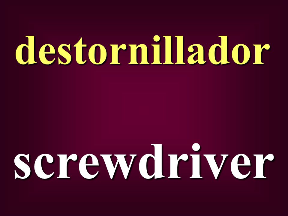 screwdriver destornillador