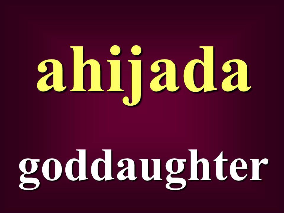 goddaughter ahijada