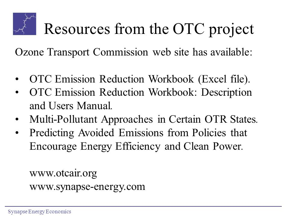 Resources from the OTC project Ozone Transport Commission web site has available: OTC Emission Reduction Workbook (Excel file). OTC Emission Reduction