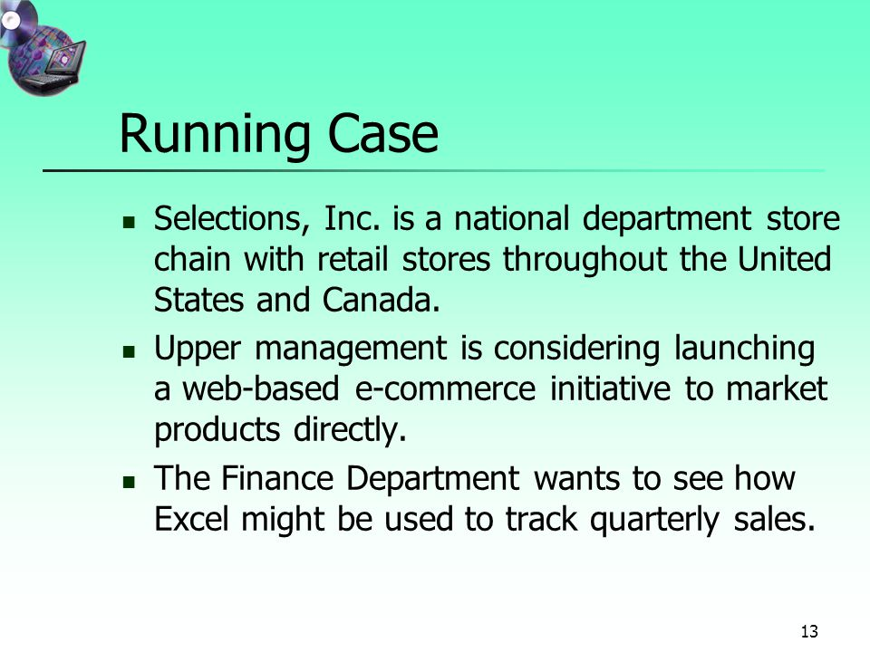 13 Running Case Selections, Inc.