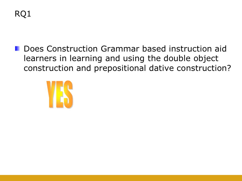RQ1 Does Construction Grammar based instruction aid learners in learning and using the double object construction and prepositional dative construction