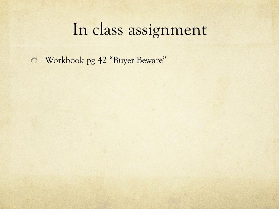 """In class assignment Workbook pg 42 """"Buyer Beware"""""""