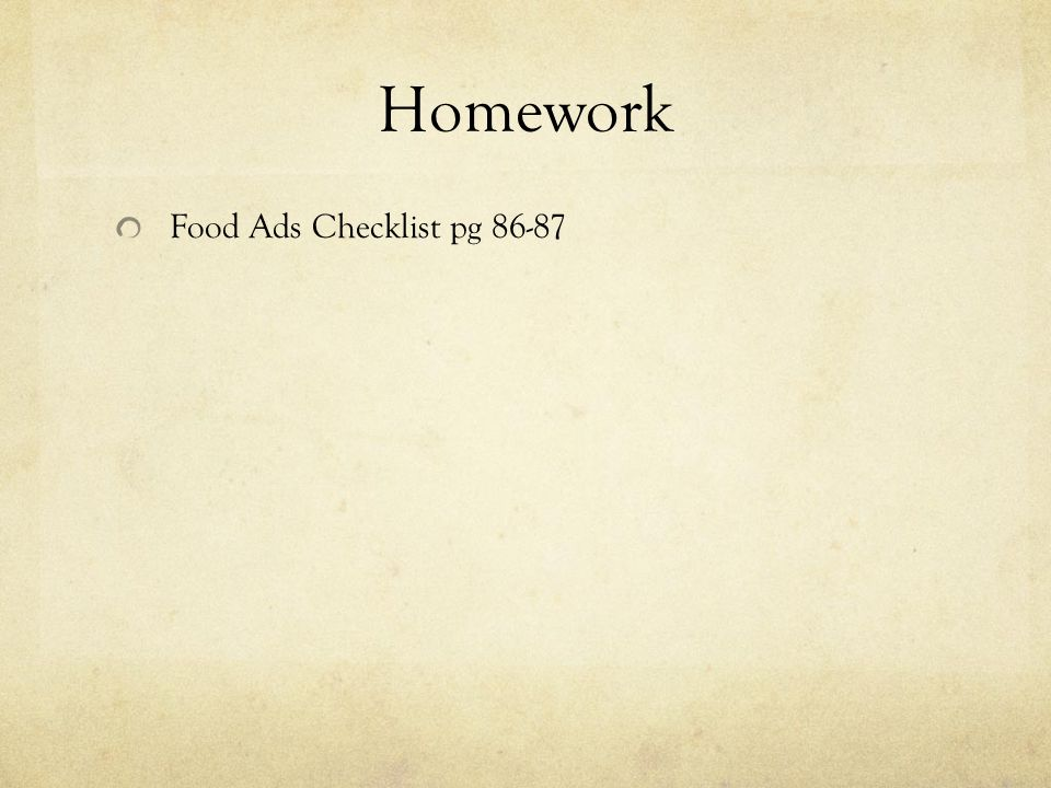 Homework Food Ads Checklist pg 86-87
