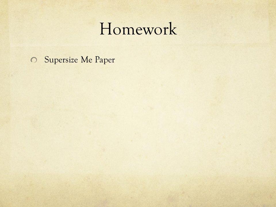 Homework Supersize Me Paper