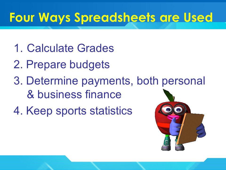 Excel's spreadsheet helps to make the everyday math problems we use easier to complete accurately.