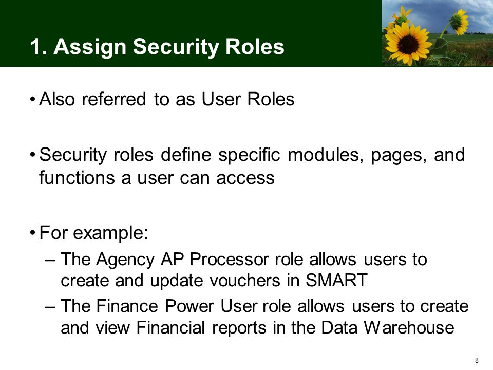 69 Maintain Your User Role Workbook You may discover changes to user roles, workflow, or settings due to turnover or for other reasons Any changes should be communicated to the Sunflower Project as soon as possible to avoid delays in training registration Changes could result in additional training requirements –The project cannot guarantee seats in training for changes submitted after the initial deadline (February 5) –SMART user IDs will not be activated until the required training is completed, which may be after go-live for some users
