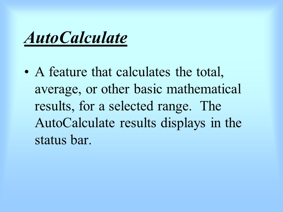 SUM function A function you use to total a range of numeric values.