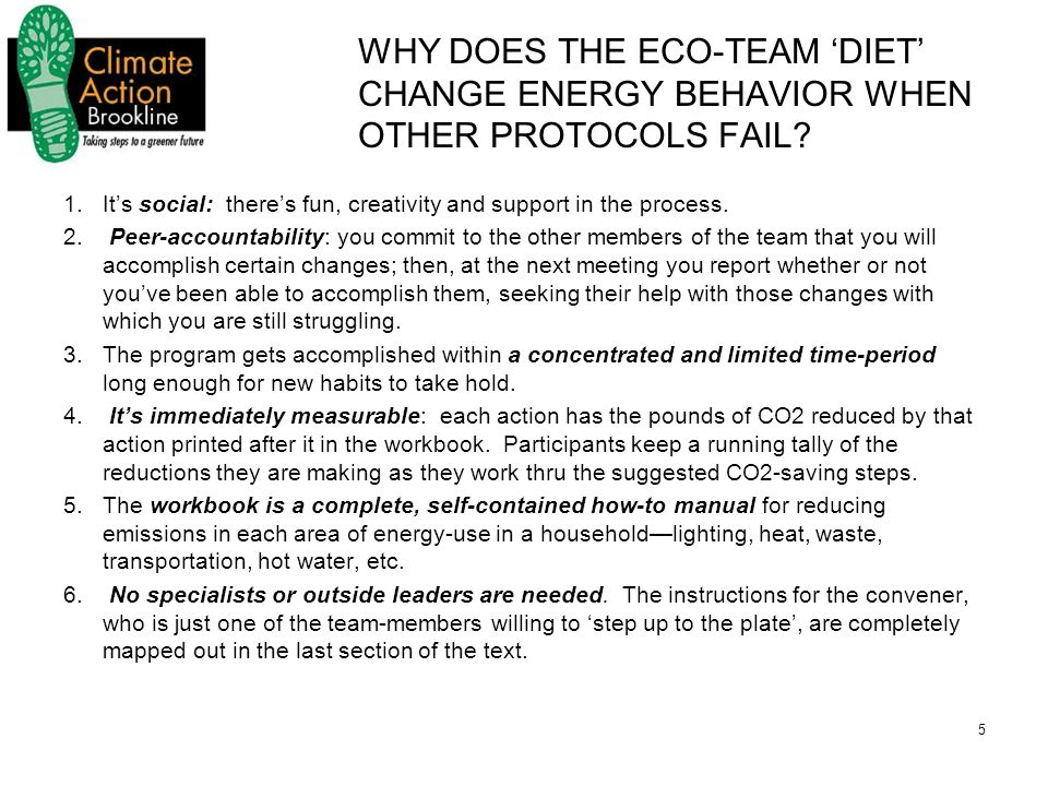 5 WHY DOES THE ECO-TEAM 'DIET' CHANGE ENERGY BEHAVIOR WHEN OTHER PROTOCOLS FAIL.