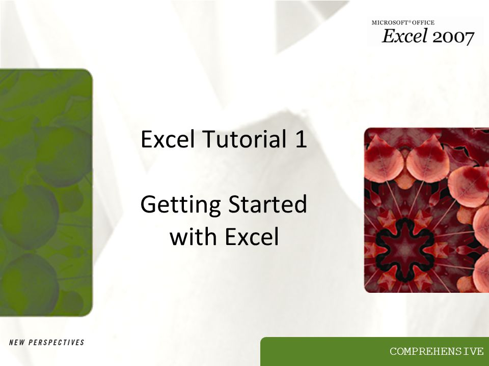 COMPREHENSIVE Excel Tutorial 1 Getting Started with Excel