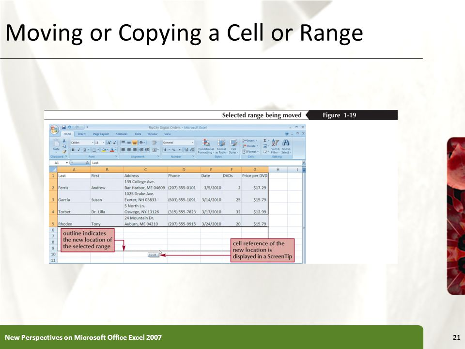 Moving or Copying a Cell or Range New Perspectives on Microsoft Office Excel 200721