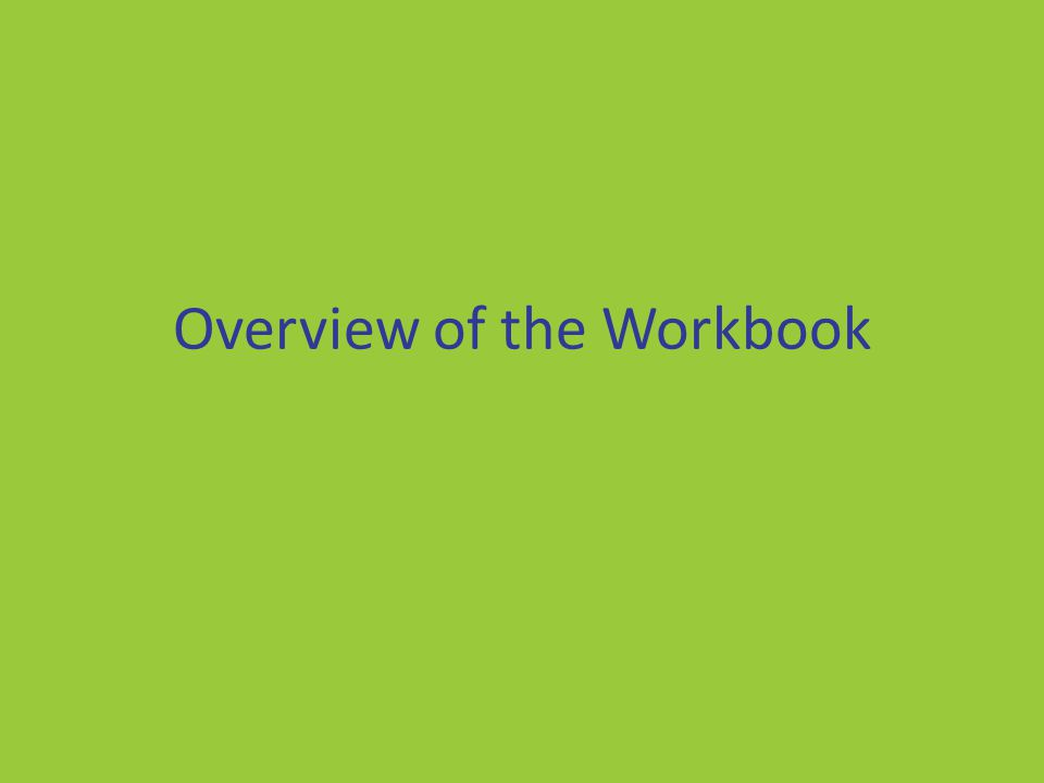 Overview of the Workbook