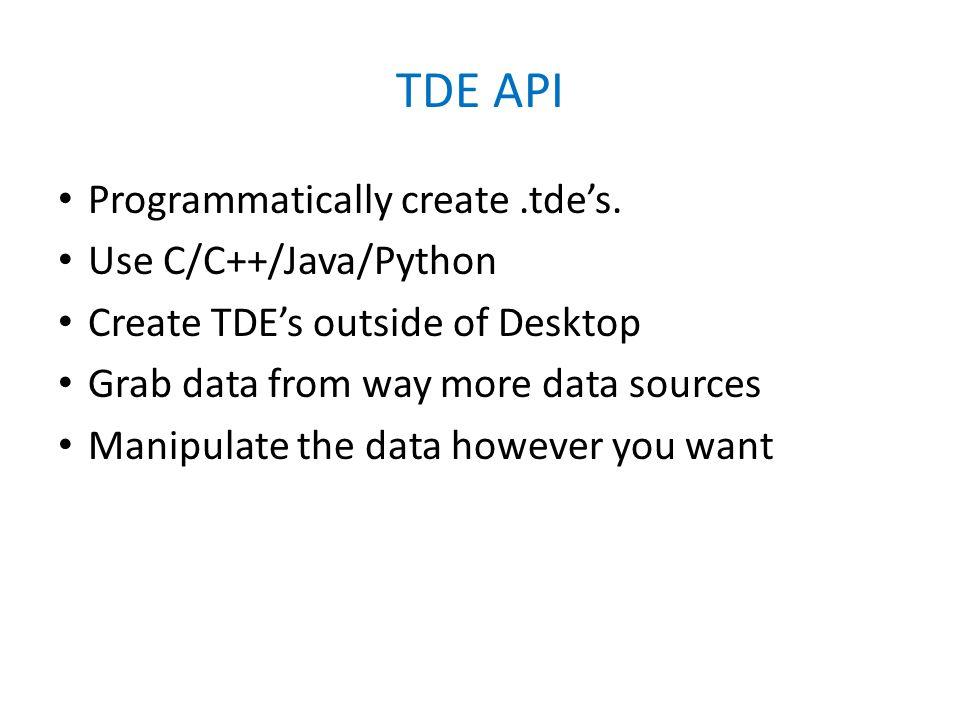 TDE API Programmatically create.tde's.