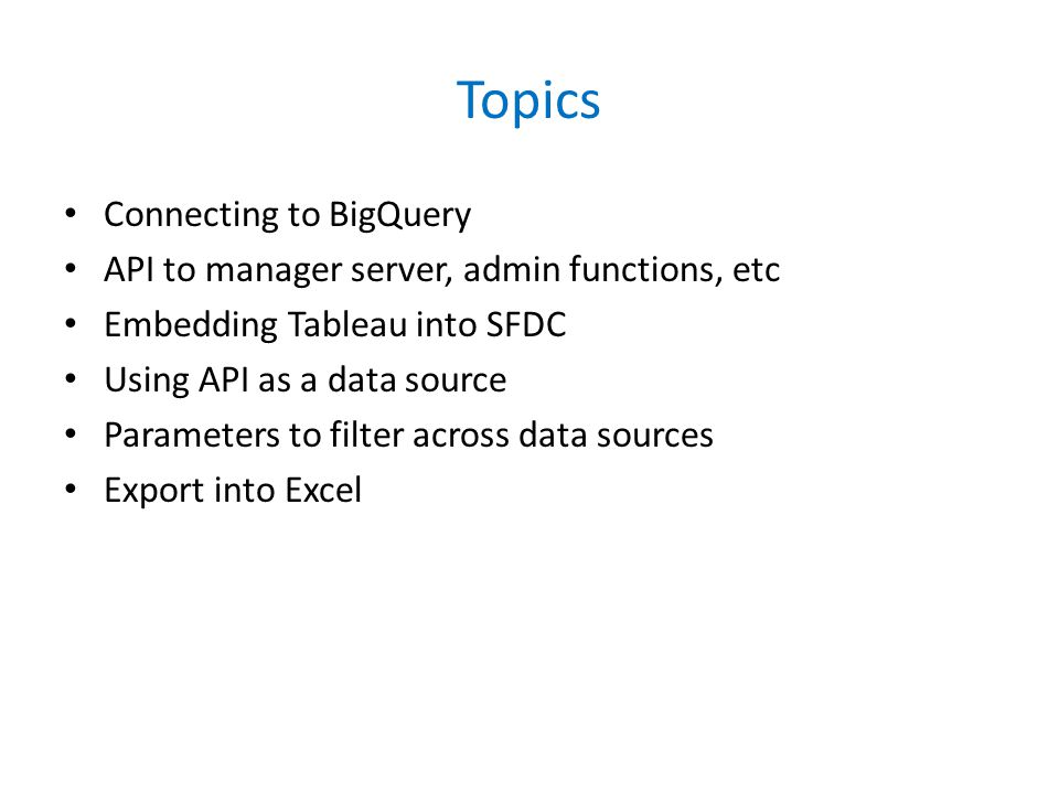 Why use TDE API.Use TDE API to Extract from: CSV's, SQL Server, etc.