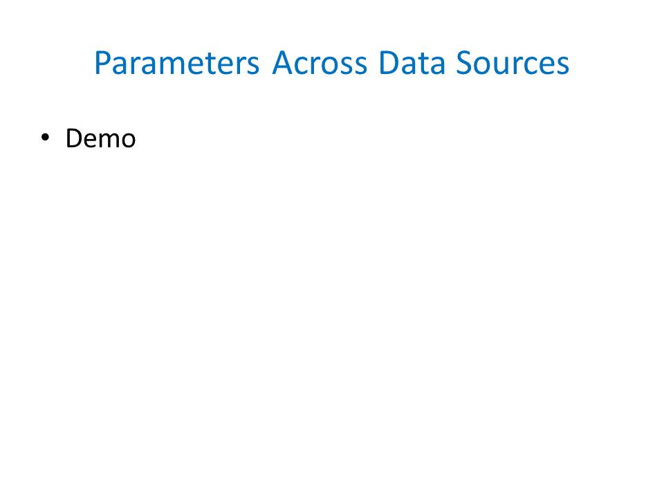 Parameters Across Data Sources Demo