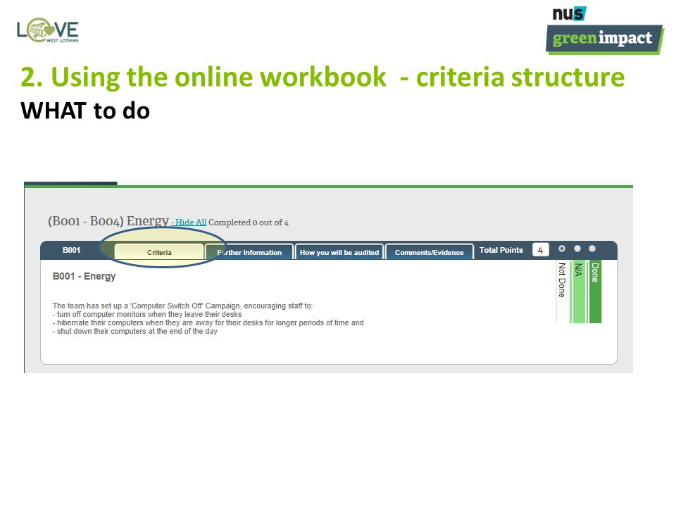 2. Using the online workbook - criteria structure WHAT to do