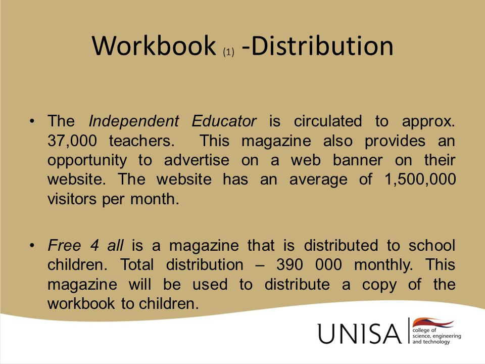Workbook (1) -Distribution The Independent Educator is circulated to approx.