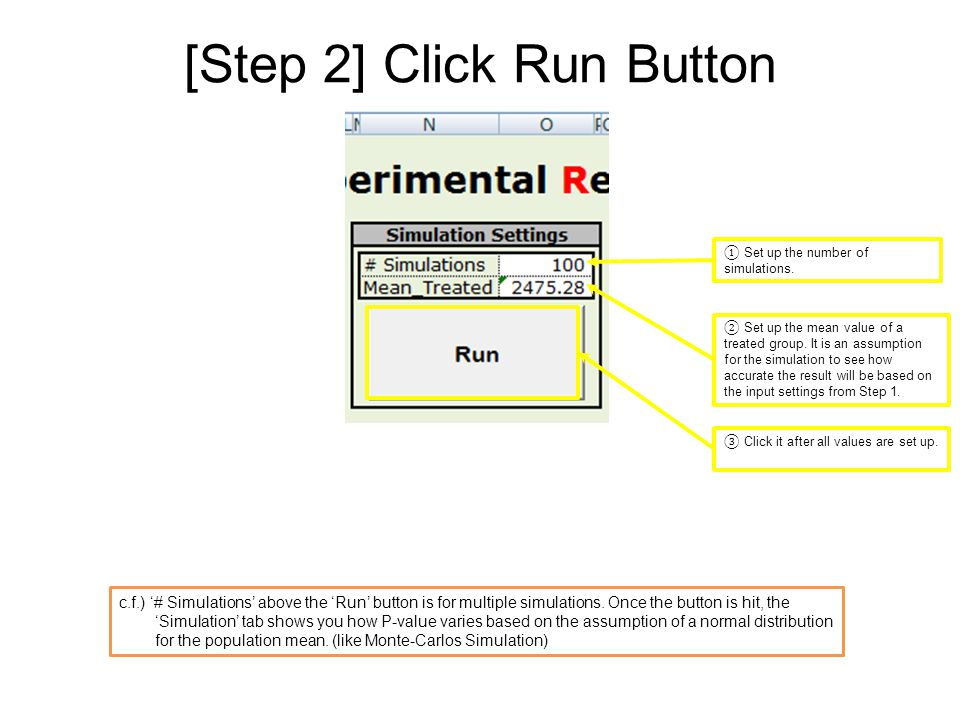 [Step 2] Click Run Button ③ Click it after all values are set up.
