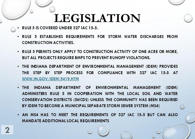 LEGISLATION RULE 5 IS COVERED UNDER 327 IAC 15-5.