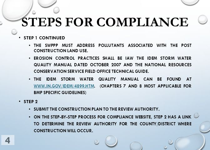 STEPS FOR COMPLIANCE STEP 1 CONTINUED THE SWPPP MUST ADDRESS POLLUTANTS ASSOCIATED WITH THE POST CONSTRUCTION LAND USE. EROSION CONTROL PRACTICES SHAL