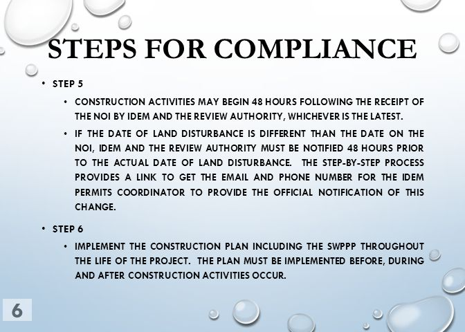 STEPS FOR COMPLIANCE STEP 5 CONSTRUCTION ACTIVITIES MAY BEGIN 48 HOURS FOLLOWING THE RECEIPT OF THE NOI BY IDEM AND THE REVIEW AUTHORITY, WHICHEVER IS