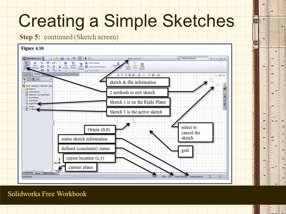 Creating a Simple Sketches Solidworks Free Workbook Step 5: continued (Sketch screen)