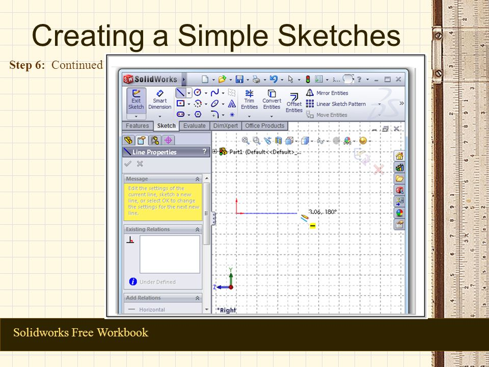 Creating a Simple Sketches Solidworks Free Workbook Step 6: Continued