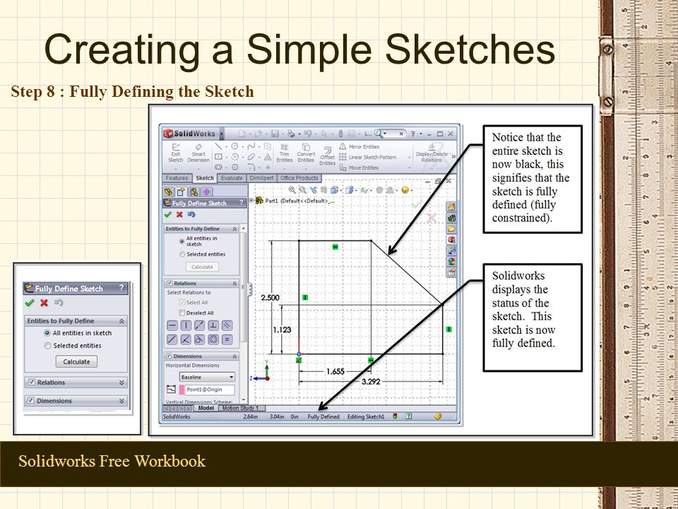 Creating a Simple Sketches Solidworks Free Workbook Step 8 : Fully Defining the Sketch
