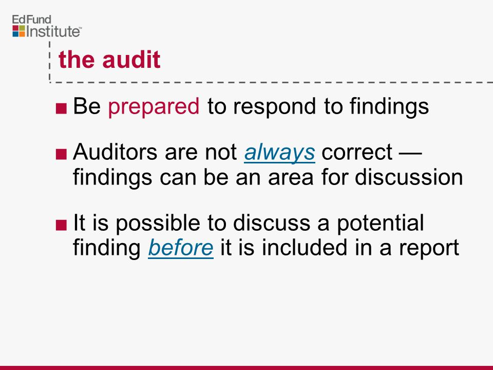 ■Organize documents within files before the audit ■Documents need to be in a consistent order ■Auditors searching files for documents may encourage a more methodical review the audit