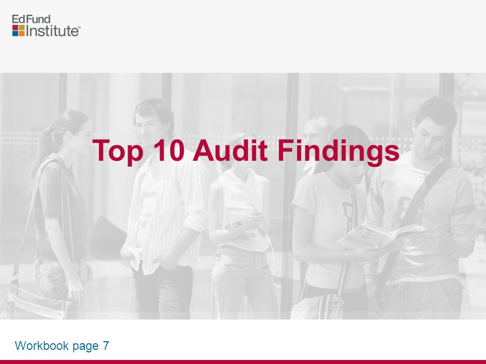 up next: review of top 10 audit findings BREAK TIME