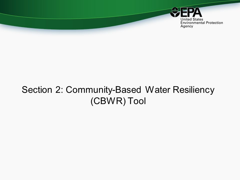 Section 2: Community-Based Water Resiliency (CBWR) Tool