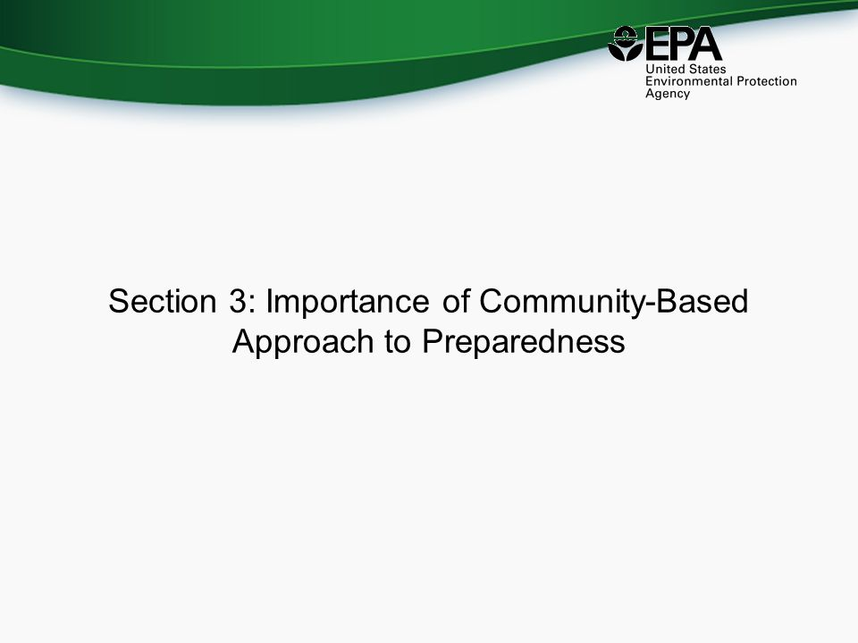Section 3: Importance of Community-Based Approach to Preparedness