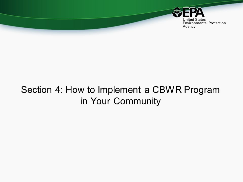 Section 4: How to Implement a CBWR Program in Your Community