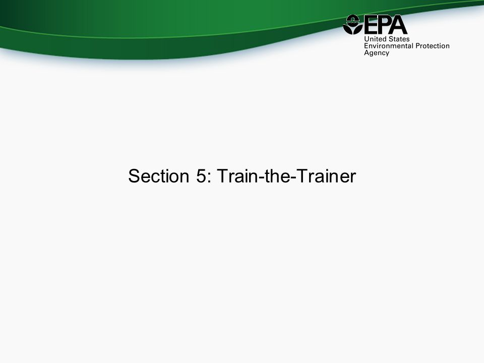 Section 5: Train-the-Trainer