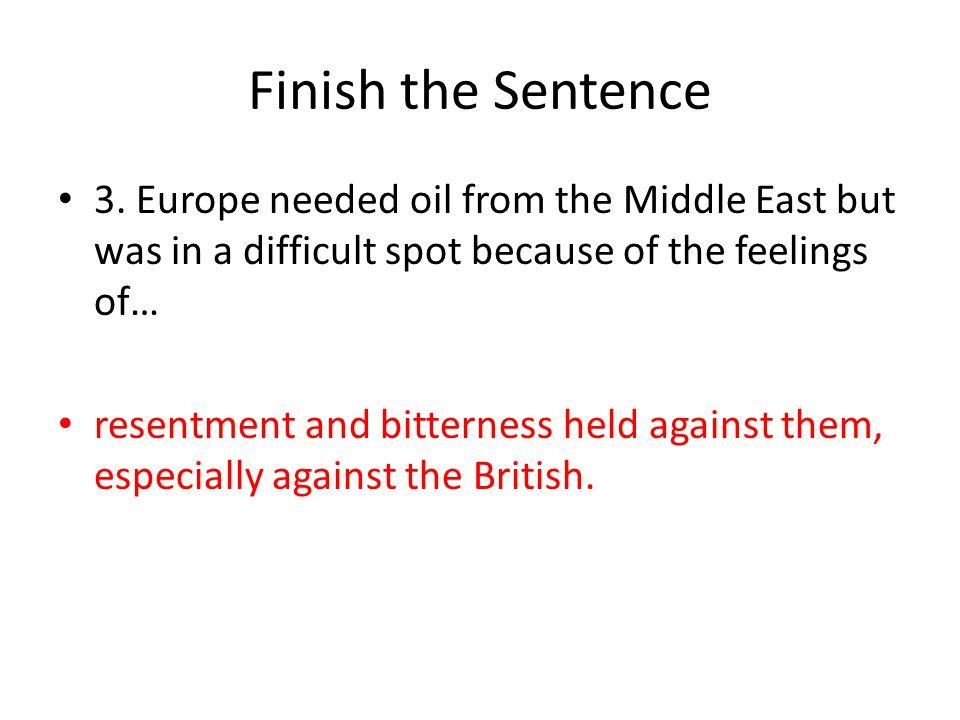 Finish the Sentence 3.