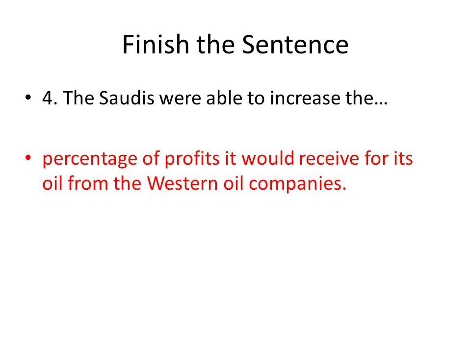 Finish the Sentence 4.