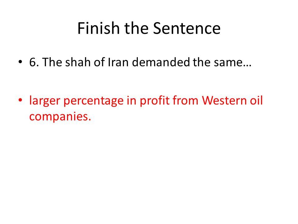 Finish the Sentence 6.