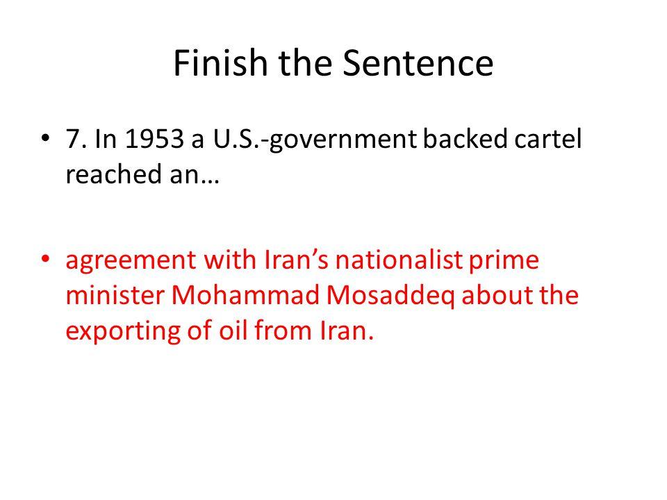 Finish the Sentence 7.
