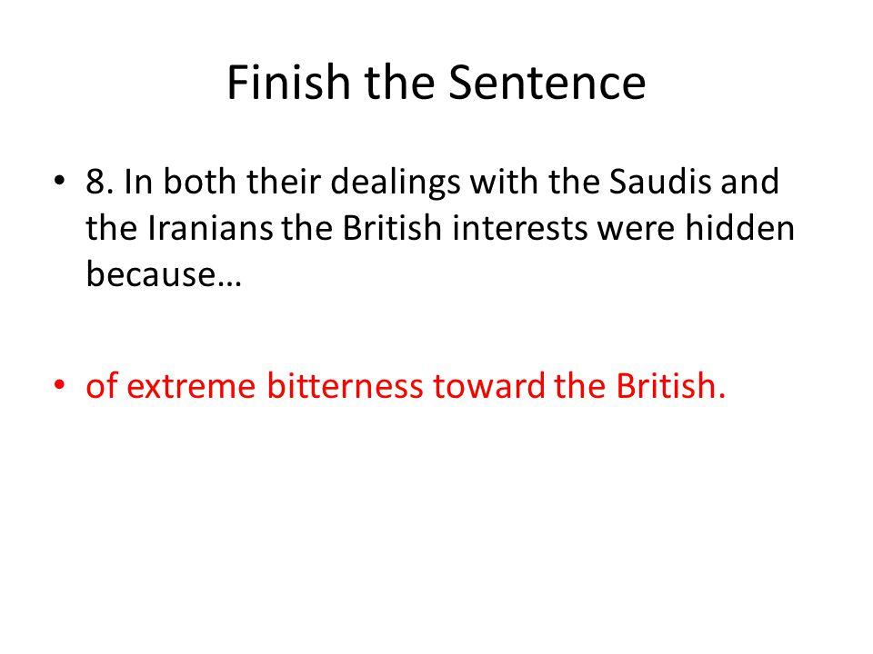 Finish the Sentence 8.